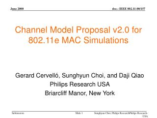 Channel Model Proposal v2.0 for 802.11e MAC Simulations