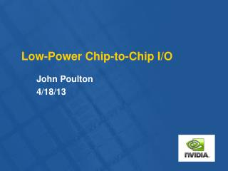 Low-Power Chip-to-Chip I/O