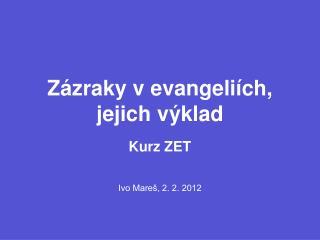 Z�zraky v evangeli�ch, jejich v�klad