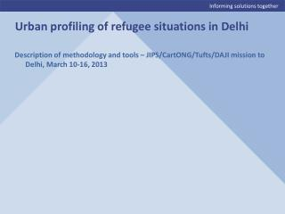 Description of methodology and tools – JIPS/CartONG/Tufts/DAJI mission to Delhi, March 10-16, 2013