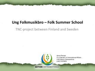 Ung Folkmusikbro – Folk Summer School