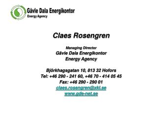 Claes Rosengren Managing Director Gävle Dala Energikontor  Energy Agency