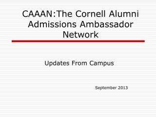 CAAAN:The Cornell Alumni Admissions Ambassador Network