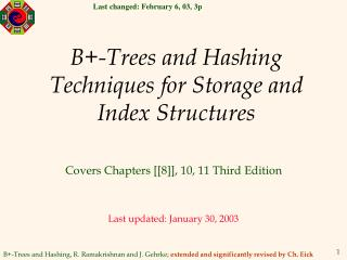 B-Trees and Hashing Techniques for Storage and Index Structures