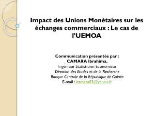 Impact des Unions Monétaires sur les  échanges commerciaux: Le cas de l'UEMOA