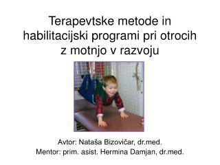 Terapevtske metode in habilitacijski programi pri otrocih z motnjo v razvoju