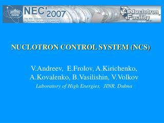 NUCLOTRON CONTROL SYSTEM (NCS)