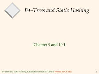 B-Trees and Static Hashing