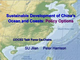 Sustainable Development of China�s Ocean and Coasts: Policy Options