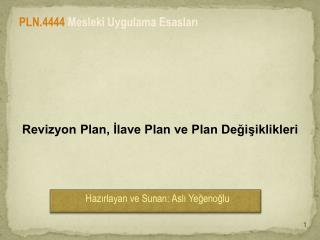 Revizyon Plan, İlave Plan ve Plan Değişiklikleri