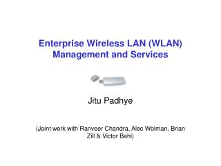 Enterprise Wireless LAN (WLAN) Management and Services