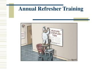 Annual Refresher Training