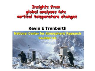 Kevin E Trenberth National Center for Atmospheric Research Boulder CO