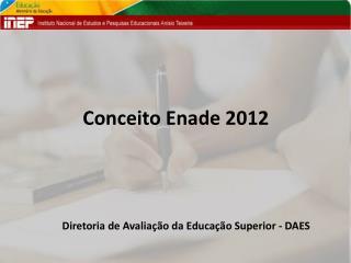 Conceito Enade 2012