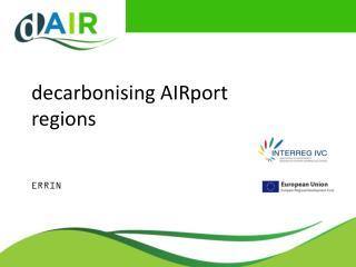decarbonising  AIRport  regions ERRIN