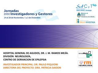 HOSPITAL  GENERAL DE AGUDOS, DR. J. M. RAMOS MEJÍA. DIVISIÓN  NEUROLOGÍA,