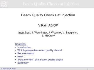 Beam Quality Checks at Injection