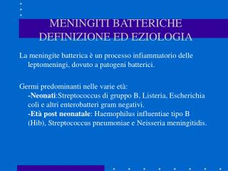 MENINGITI BATTERICHE  DEFINIZIONE ED EZIOLOGIA