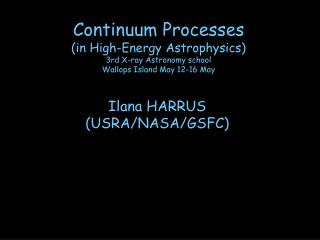 Ilana HARRUS (USRA/NASA/GSFC)