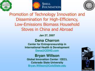Jan 27, 2007 Dana Charron Center for Entrepreneurship in  International Health & Development