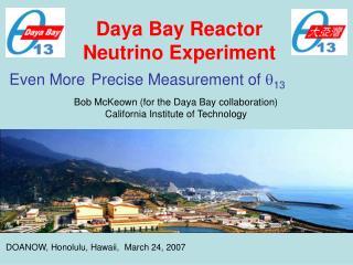 Daya Bay Reactor  Neutrino Experiment