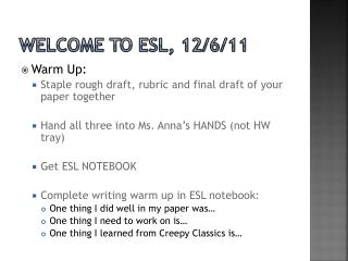 Welcome to ESL, 12/6/11
