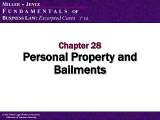Chapter 28 Personal Property and Bailments