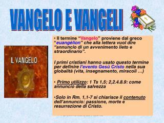 VANGELO E VANGELI