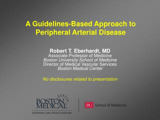 A Guidelines-Based Approach to  Peripheral Arterial Disease