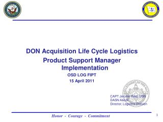 DON Acquisition Life Cycle Logistics  Product Support Manager  Implementation OSD LOG FIPT