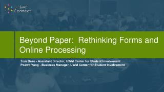 Beyond Paper:  Rethinking Forms and Online Processing