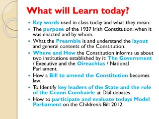 What will Learn today?