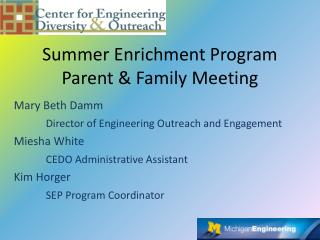 Summer Enrichment Program Parent & Family Meeting
