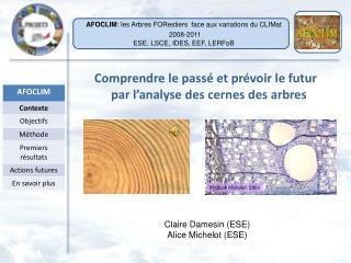 Claire Damesin (ESE) Alice Michelot (ESE)