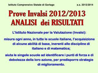 Istituto Comprensivo Statale di Gorlago                                 a.s. 2013/2014