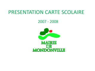 PRESENTATION CARTE SCOLAIRE