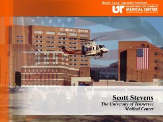 Scott Stevens The University of Tennessee Medical Center