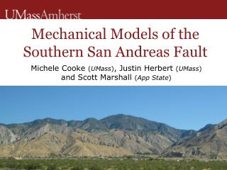 Mechanical Models of the Southern San Andreas Fault