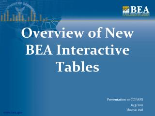 Overview of New BEA Interactive Tables