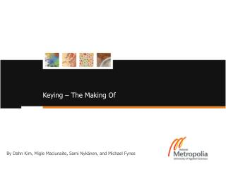 Keying – The Making Of