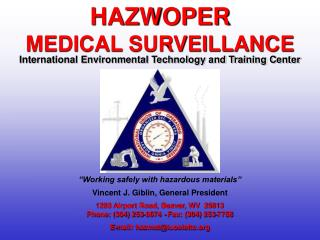 1293 Airport Road, Beaver, WV  25813 Phone: 304 253-8674 - Fax: 304 253-7758  E-mail: hazmatiuoeiettc