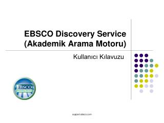 EBSCO Discovery Service  (Akademik Arama Motoru)