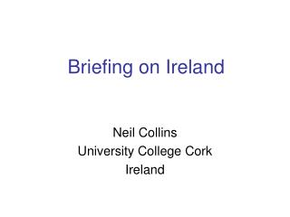 Briefing on Ireland