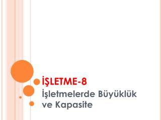 İŞLETME-8
