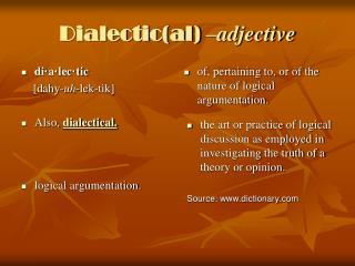 Dialectic(al)  –adjective