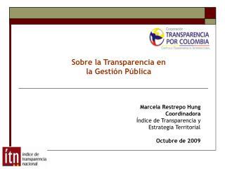 Sobre la Transparencia en  la Gestión Pública