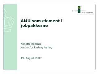 AMU som element i  jobpakkerne
