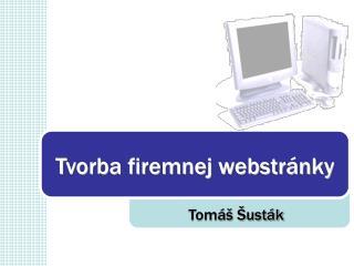 Tvorba firemnej webstránky