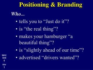 Positioning & Branding
