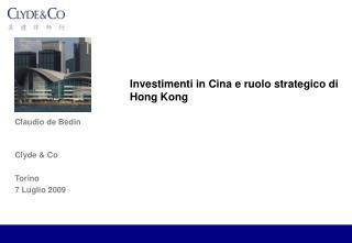 Investimenti in Cina e ruolo strategico di Hong Kong